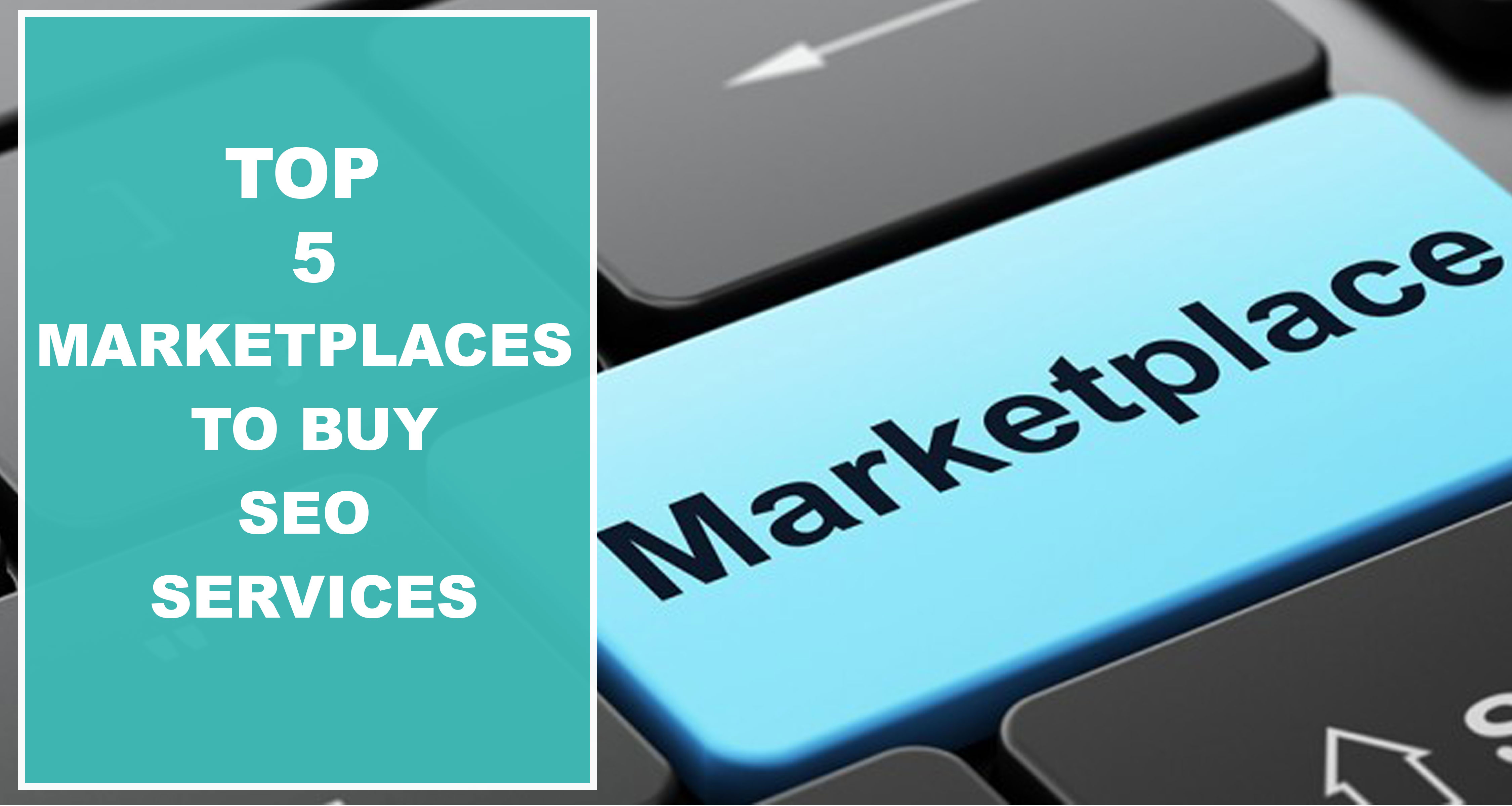 Top-5-marketplaces-to-buy-seo-service-1.
